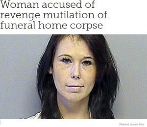 """夫の愛人が死亡 葬儀業者の""""従業員""""となって乳房、髪、足を切り取ったサイコ女(米)"""