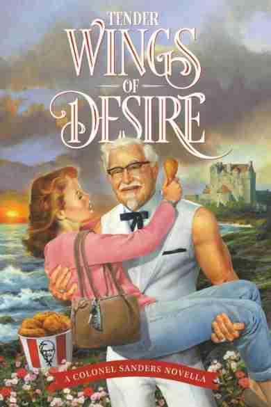 どういうことなの…?米KFCが「カーネルおじさん」のラブロマンス小説をKindleで無料配信中