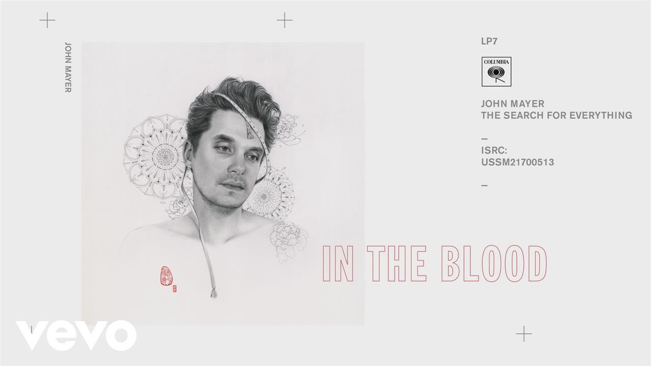 John Mayer - In the Blood (Audio) - YouTube