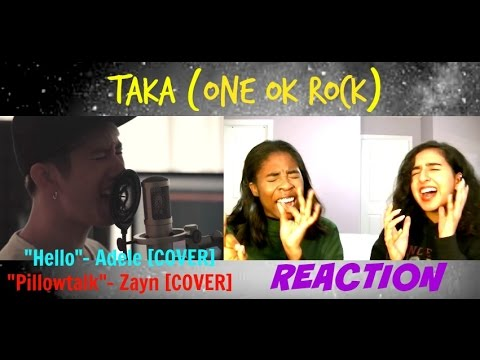 Taka (ONE OK ROCK) - Hello / Pillowtalk [Cover] Reaction - YouTube