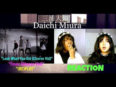 REACTING TO // 三浦大知 (Daichi Miura) - YouTube
