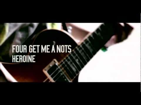 Heroine/FOUR GET ME A NOTS - YouTube