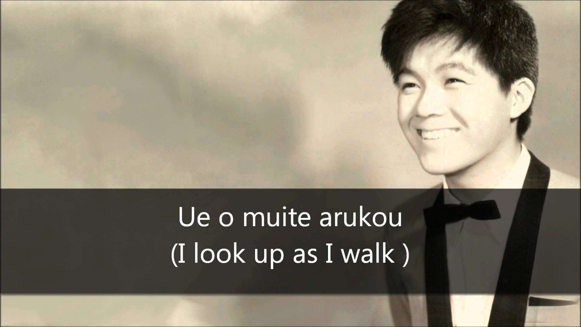 Sukiyaki (Ue o Muite Arukou) - Kyu Sakamoto (English Translation and Lyrics) - YouTube