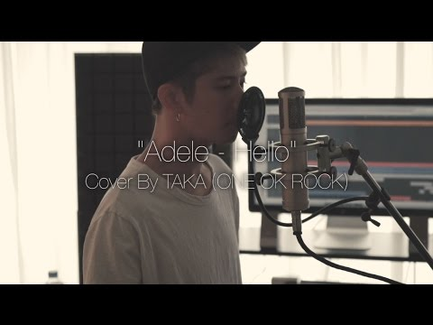 Adele - Hello (Cover by Taka from ONE OK ROCK) - YouTube