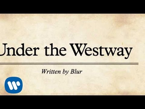 Blur: Under The Westway (official lyrics video) - YouTube