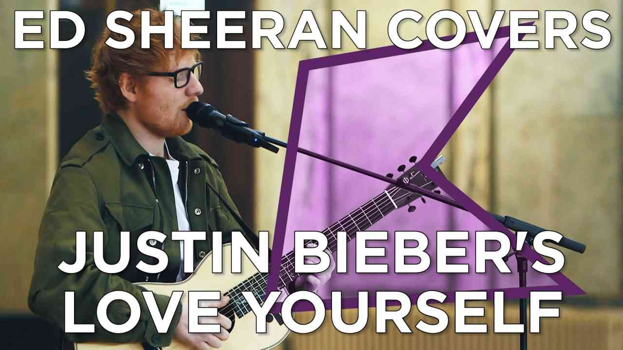 Ed Sheeran covers Justin Bieber's 'Love Yourself' (Live) | KISS Presents - YouTube