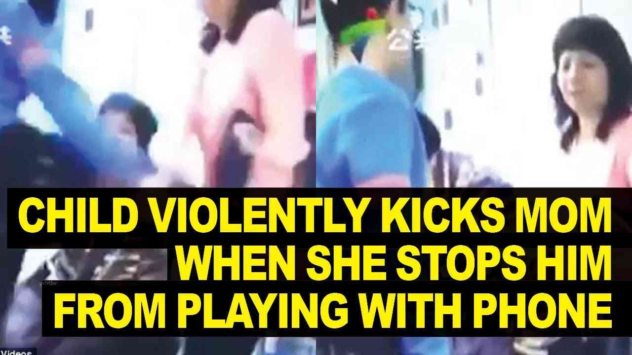 Chinese Kid Repeatedly KICKS Mother For Not Letting Him Play On His Phone - YouTube