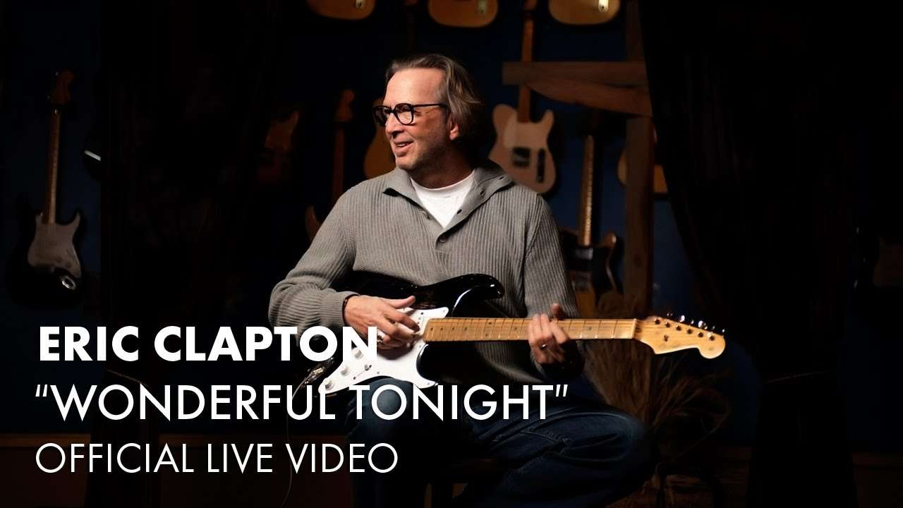 Eric Clapton - Wonderful Tonight (Official Live Video) - YouTube