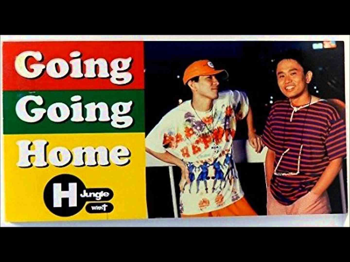 Going Going Home / H Jungle with t - YouTube