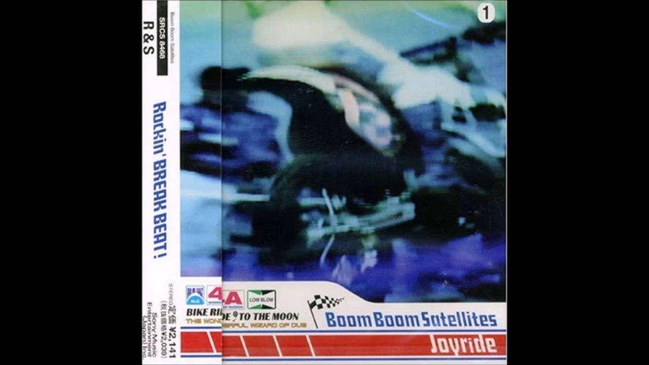 Boom Boom Satellites - Joyride [Joyride EP] - YouTube