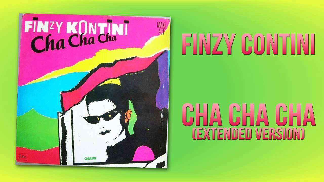 Finzy Kontini - Cha Cha Cha (Extended Version) - YouTube
