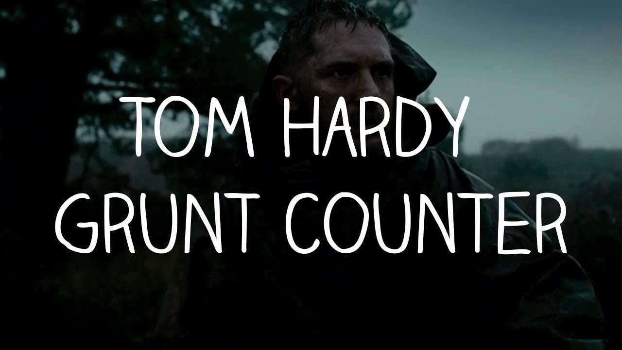 Tom Hardy Grunt Counter - Taboo (Full Series) - YouTube