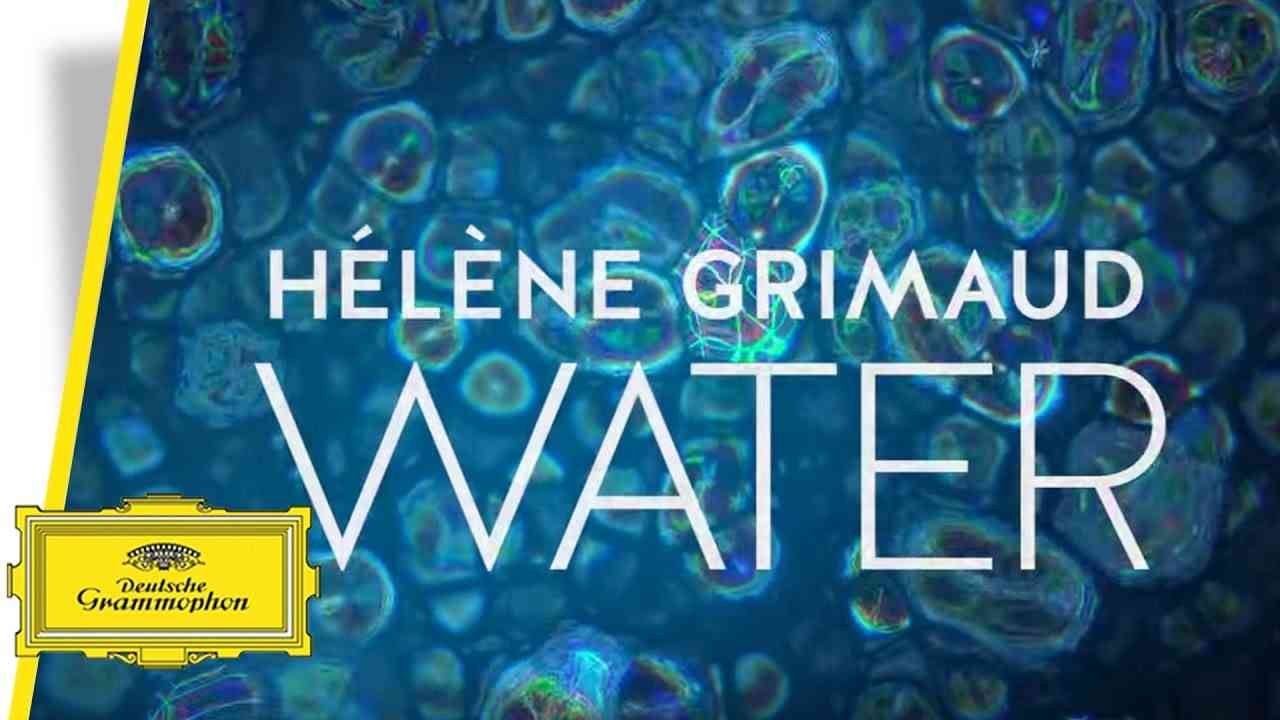 Hélène Grimaud - Water (Trailer) - YouTube