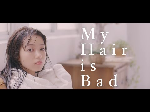 My Hair is Bad - 真赤 (Official Music Video) - YouTube