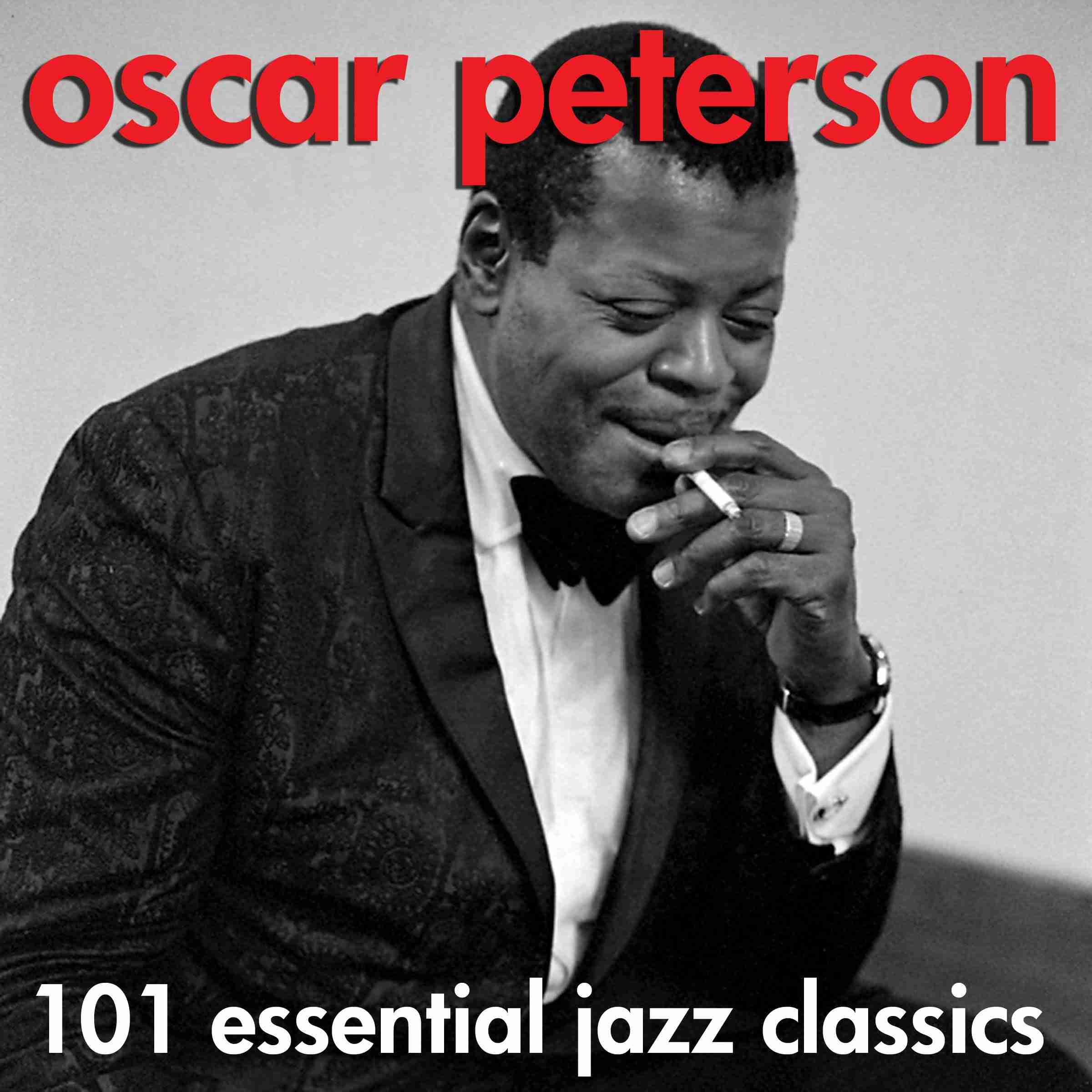 Oscar Peterson - 101 Essential Jazz Classics (AudioSonic Music) [Full Album] - YouTube