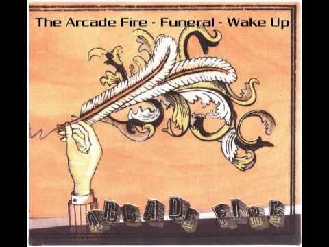 The Arcade Fire - Wake Up - YouTube