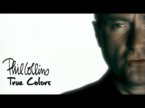 Phil Collins - True Colors (Official Music Video) - YouTube