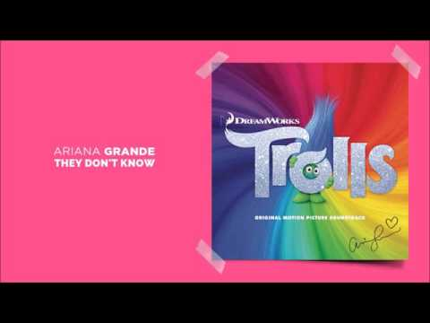 Ariana Grande | They Don't Know (Trolls) (Original emotion Picture Soundtrack) - YouTube