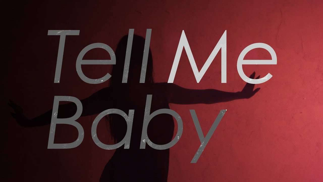 Official髭男dism - Tell Me Baby[Official Video] - YouTube