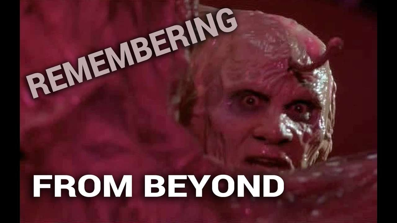 Remembering: From Beyond (1986) - YouTube