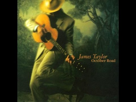 JAMES TAYLOR ► October Road  【HQ】 - YouTube