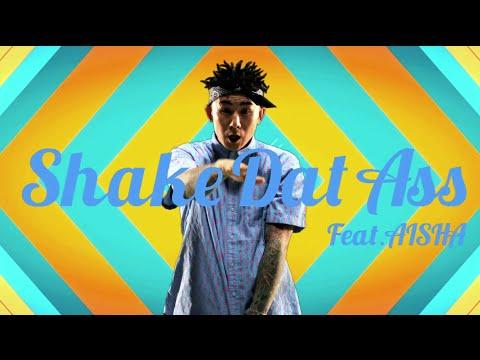 ANARCHY / Shake Dat Ass feat. AISHA - YouTube