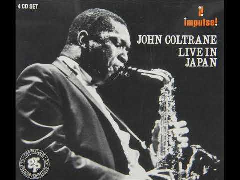 John Coltrane - Live in Japan (Full Live Album 1966) - YouTube