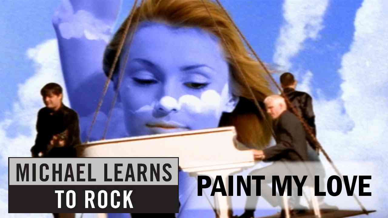 Michael Learns To Rock - Paint My Love [Official Video]