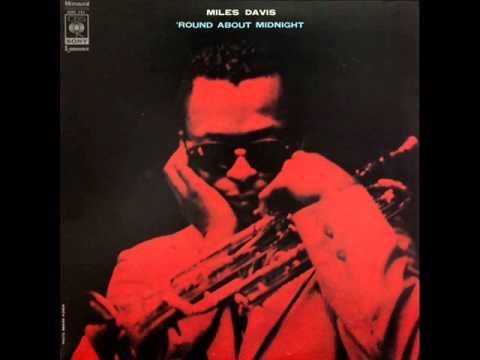 Miles Davis Quintet - 'Round Midnight - YouTube