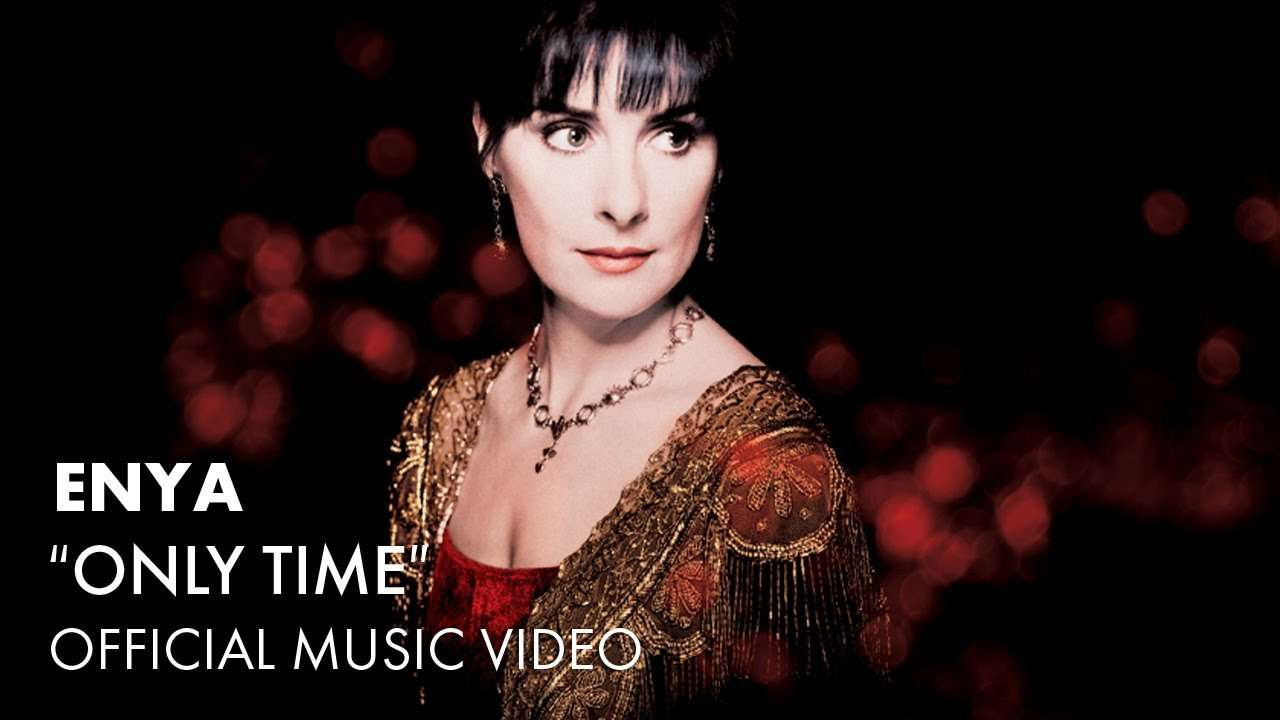Enya - Only Time (Official Music Video) - YouTube