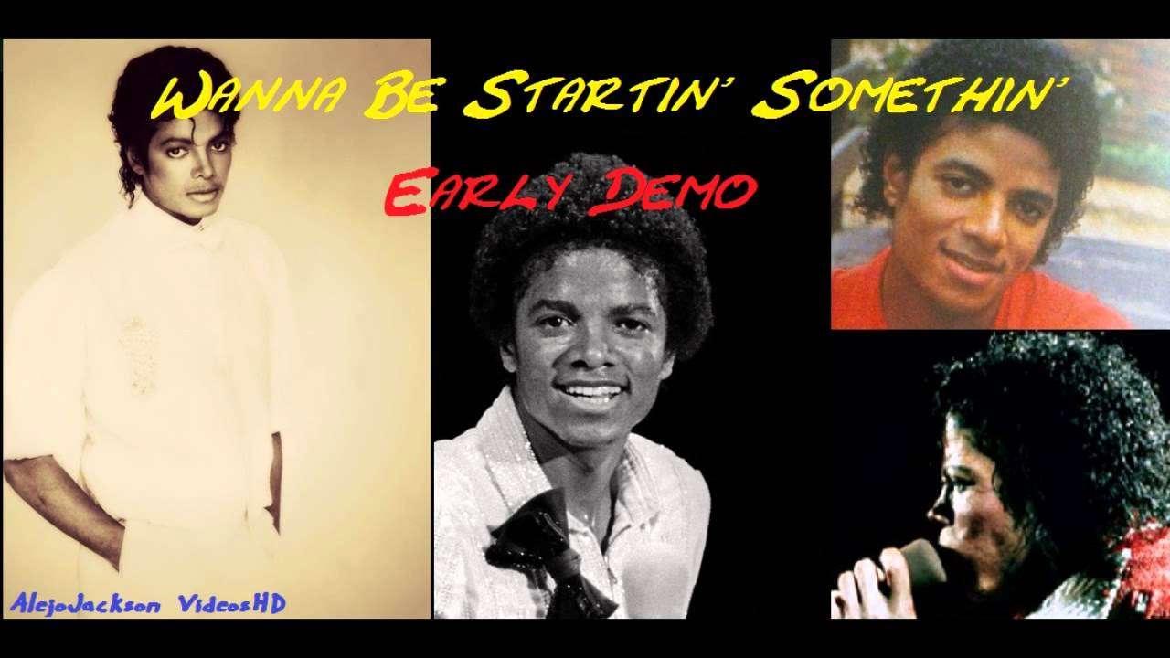 Michael Jackson - Starin' Somethin' (Wanna Be Startin' Somethin' Early Demo) (2013) - YouTube