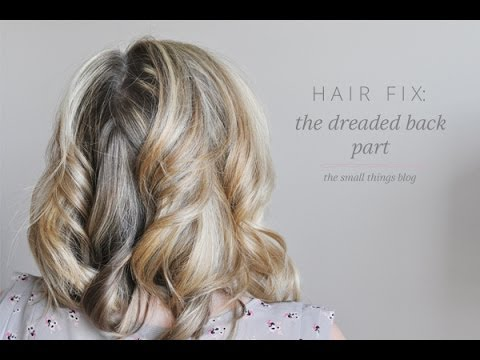 Hair Fix: Back Part - YouTube