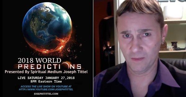 )予言者ジョセフ・ティテルの「2018年の予言」11連発に絶望! テロ、隕石、噴火、ポールシフトも!?