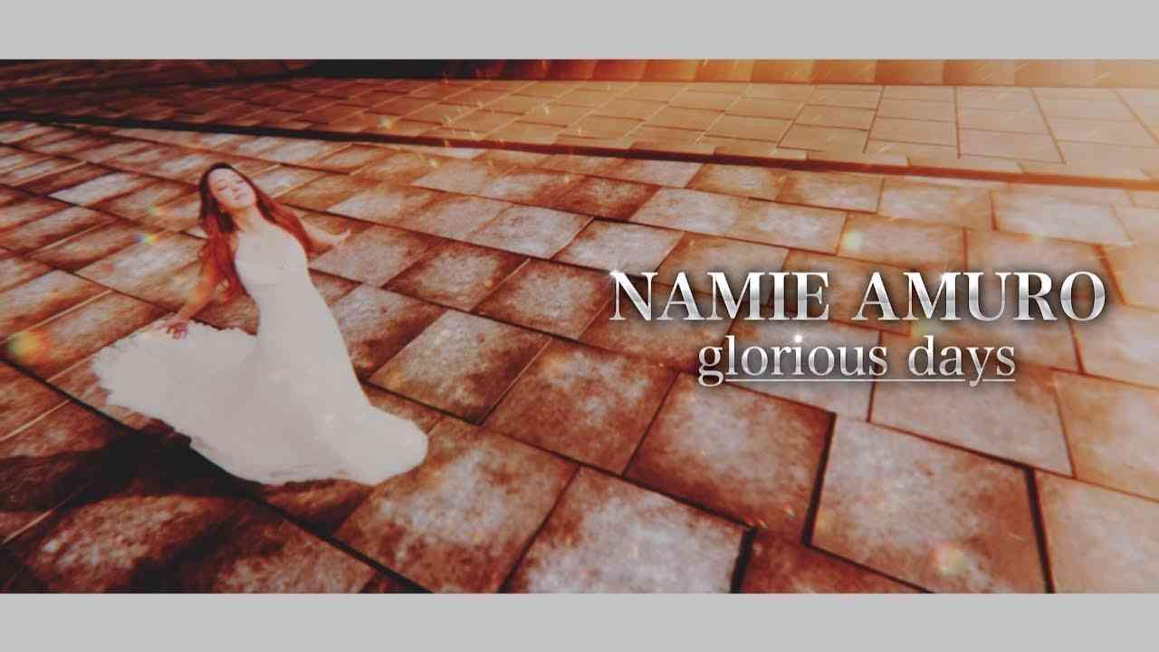 NAMIE AMURO 〜glorious days〜 - YouTube
