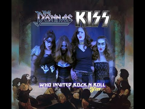 The Donnas vs. KISS - Who Invited Rock And Roll (YITT mashup) - YouTube