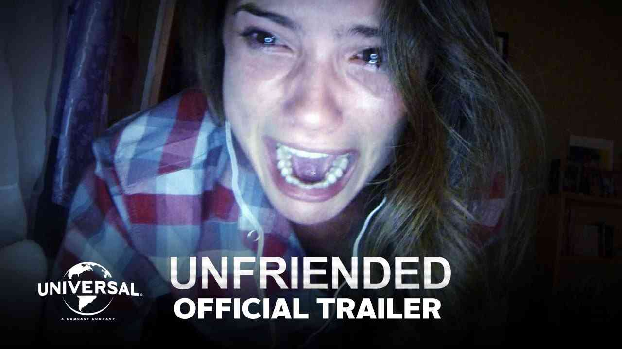 Unfriended - Official Trailer (HD) - YouTube