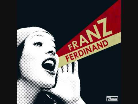 Franz Ferdinand - Do You Want to - YouTube