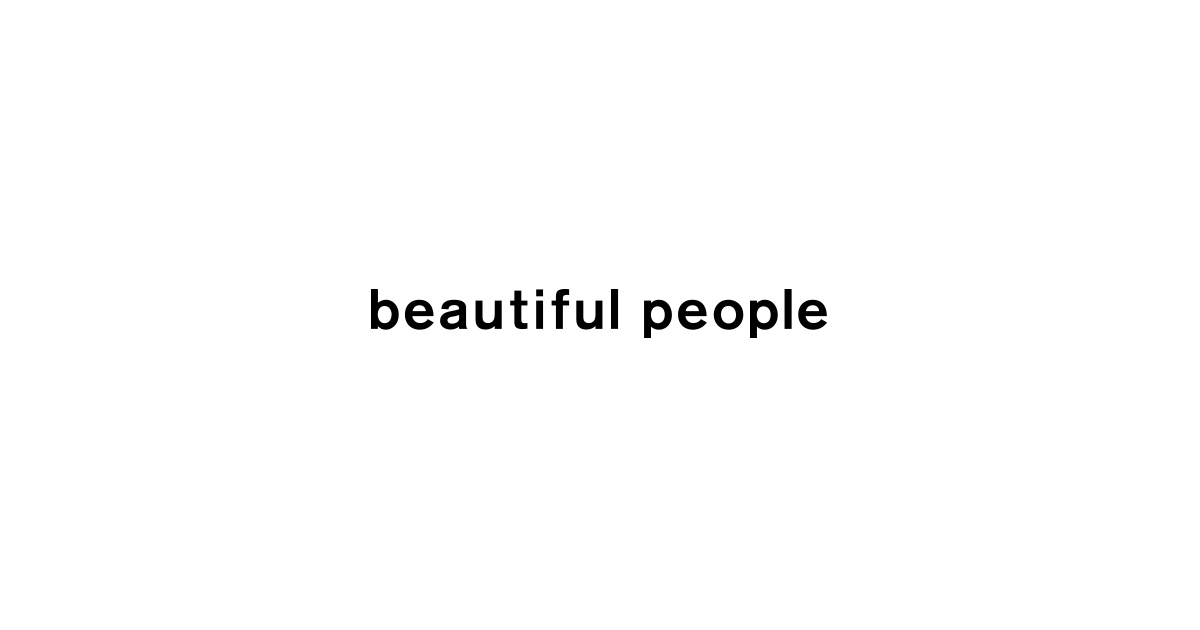 KIDS SERIES|FEATURE|beautiful people