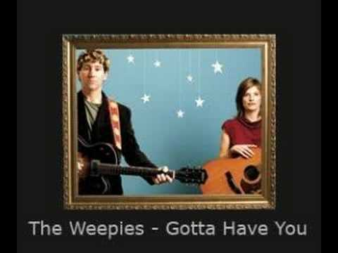 The Weepies - Gotta Have You - YouTube