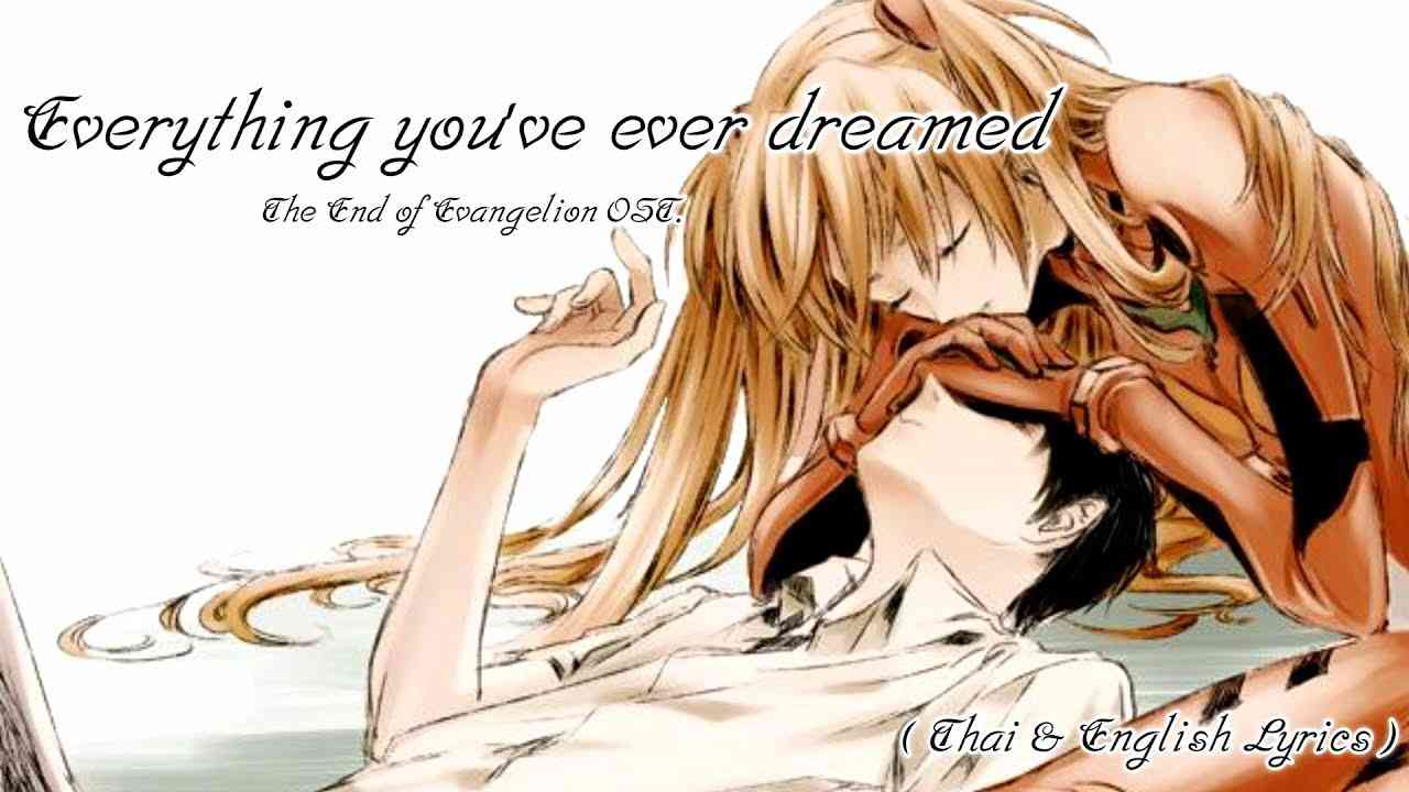 Everything You've Ever Dreamed - The End of Evangelion (Thai & English Lyrics) - YouTube