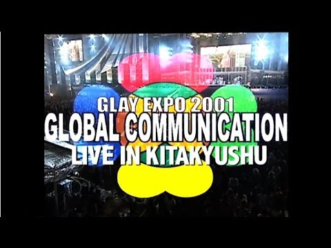 GLAY EXPO 2001 in 九州ダイジェスト - YouTube