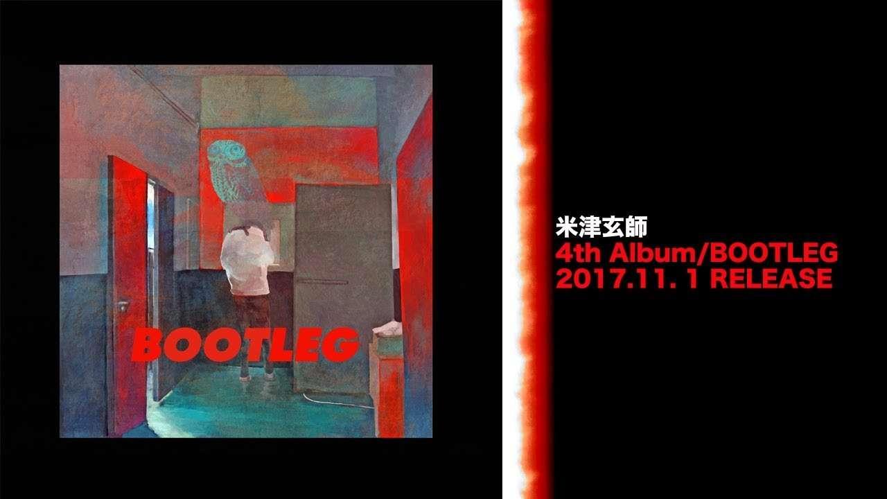 米津玄師 4th Album「BOOTLEG」クロスフェード - YouTube