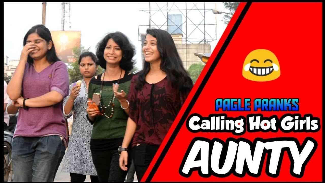 Calling CUTE Girls Aunty PRANK | PAGLE PRANKS | PRANKS IN INDIA - YouTube