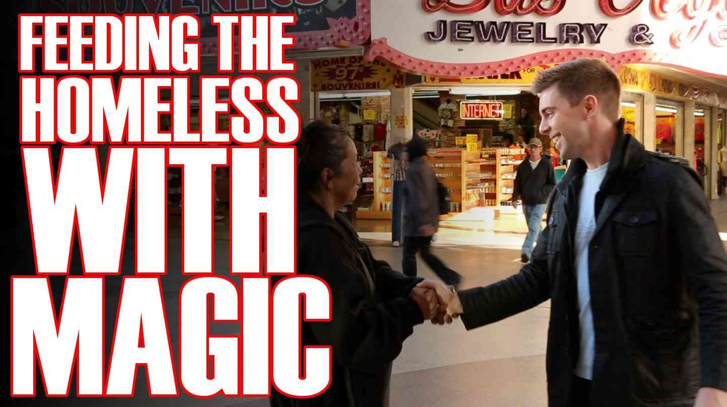 Using Magic To Feed The Homeless! - YouTube