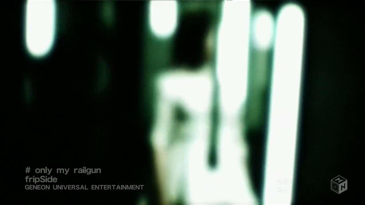 fripSide only my railgun pv - YouTube