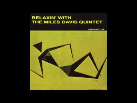 Miles Davis - Relaxin' with the Miles Davis Quintet (1958) - [Classic Jazz Music] - YouTube