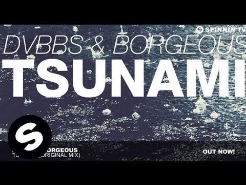 DVBBS & Borgeous - TSUNAMI (Original Mix) - YouTube
