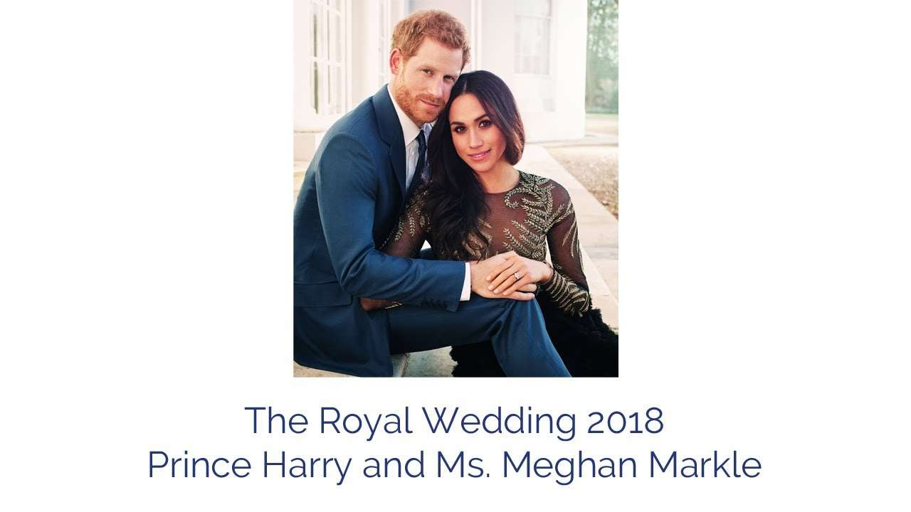 The Royal Wedding 2018: Prince Harry and Ms. Meghan Markle - YouTube