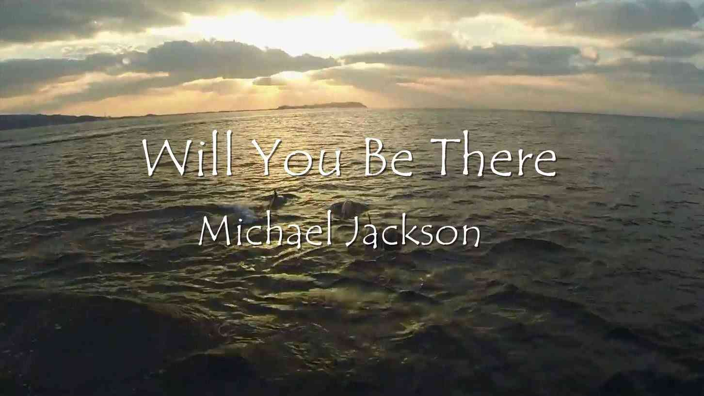 Michael Jackson  ~Will You Be There~(和訳付き) - YouTube