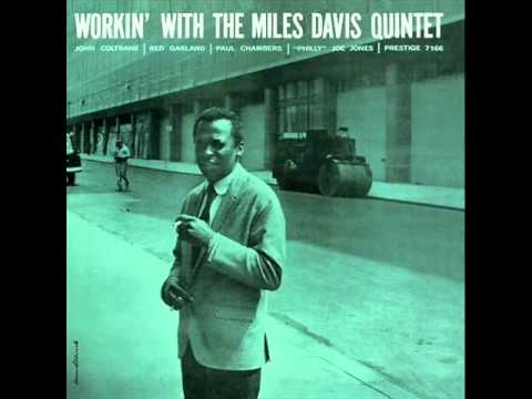 Miles Davis Quintet - It Never Entered My Mind - YouTube
